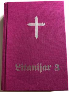 Litanijar 3 / Treće dopunjeno izdanje / Croatian language Catholic Litany book / Hardcover / Nadbiskupski ordinarijat Đakovo 2018 (9789537617295)
