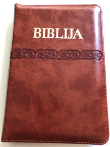Biblija / Holy Bible in Croatian Language / Brown Leather Bound with zipper / Golden Edges / Sveto Pismo Staroga i Novoga Zavjeta / HBD 2010 / I. Šarić translation / Small size (9789536709830b)