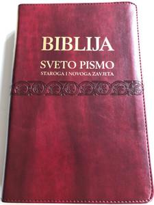 Burgundy Croatian Holy Bible - Biblija / Sveto Pismo Staroga i Novoga zavjeta / Leather bound, golden edges & thumb index  / HBD 2014 / I. Šarić translation 8th edition