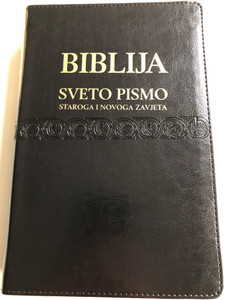 Black Leather bound Croatian Holy Bible - Biblija / Sveto Pismo Staroga i Novoga zavjeta / golden edges & thumb index / HBD 2014 / I. Šarić translation 8th edition (978-9536709540)