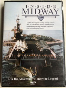 Inside USS Midway DVD 2007 / Live the Adventure, Honor the Legend - USS Midway Aircraft Carrier / Explore the longest-serving aircraf carrier in U.S Navy history / Wyle laboratories (InsideMidwayDVD)