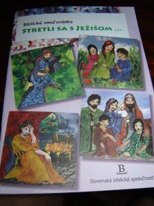 Stretli Sa S Jezisom... Biblicka omal'ovanka / 26 pages / Slovak Biblical Sunday School