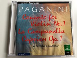 Paganini - Concerto for Violin No. 1 - La Campanella Caprices Op. 1 / Alexander Markov / Erato Audio CD 1997 Stereo / 3984-21324-2