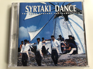Syrtaki Dance - The Best Syrtaki Instrumentals / Audio CD / ПМЕ А-301
