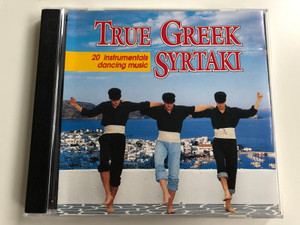 True Greek Syrtaki: 20 Instrumentals Dancing Music / True Blue Sound Audio CD 1991 / TBS CD 4