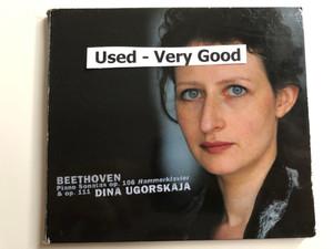 Dina Ugorskaja - Beethoven - Piano Sonatas op. 106 Hamerklavier & op. 111 / Bayerischer Rundfunk 2012 / 4260085532568