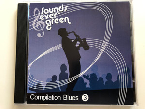 Sounds Ever Green / Compilation Blues 3 / Muddy Waters, Robert Johnson, Bessie Smith, John Lee Hooker Audio CD 2007 / NICO 006 (8717423051978)