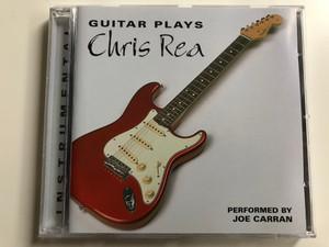 Guitar Plays Chris Rea / Performed By Joe Carran / Elap Audio CD 2000 / 5706238313053
