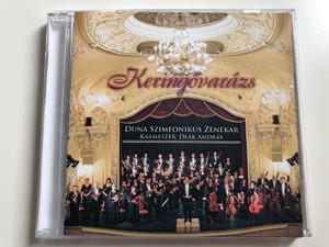 Keringovarazs / Duna Szimfonikus Zenekar / Karmester: Deak Andras / Duna Audio CD 2006 Stereo / 5999883004005