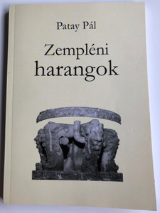 Zempléni harangok by Patay Pál / Officina Musei 18. / Paperback 2009 / Translated by Friedrich Albrecht (9789639271845)
