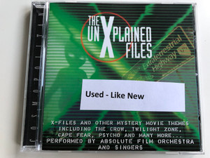 The Unexplained Files / X-Files And Other Mystery Movie Themes Including The Crow, Twilight Zone, Cape Fear, Psycho And Many More... / Performed By Absolute Film Orchestra And Singers / Cosmopolitan ‎Audio CD 1999 / 40505-2