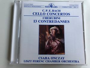 C.P.E. Bach - Cello Concertos / Cherubin 13 Contredanses / Csaba Onczay / Liszt Ferenc Chamber Orchestra / White Label Audio CD 1989 Stereo / HRC 117
