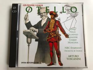Giuseppe Verdi – Otello / Vinay, Nelli, Valdengo, Assandri, Chabay, Moscona / NBC Symphony Orchestra & Chorus, Arturo Toscanini / Lyrica 2x Audio CD 1998 / LRC 01095-2