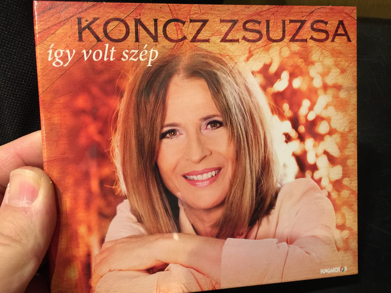Koncz Zsuzsa - Így volt szép 2CD / Zsuzsa's 40 Dearest Songs / HCD71311-12 / Hungaroton 2019