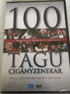 100 Tagú Cigányzenekar DVD Budapest Gypsy Orchestra / Közel két órányi archív felvétel / Produced by Nemlaha György / Közreműködik Bangó Argit, Kállai Bori, Melis György (5999557441228)