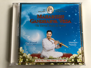 Maharishi Gandharva Veda - The Eternal Music Of Nature / Hari Prasad Chaurasia, Midnight Melody / Maharishi World Centre of Gandharva Veda Audio CD 1995 / MVU 9-7