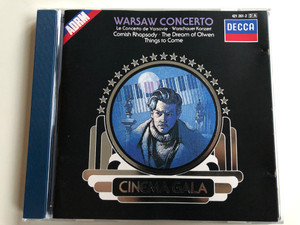 Warsaw Concerto / Le Concerto de Varsovie, Warschauer Konzert / Cornish Rhapsody, The Dream of Olwen, Things To Come / Cinema Gala / DECCA Audio CD 1988 Stereo / 421 261-2