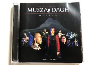 Ember Peter I Diramejan Artin - Musza Dagh / Musical / Budapest 2017 / Audio CD