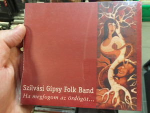 Szilvási Gipsy Folk Band ‎– Ha Megfogom Az Ördögöt... = If I Catch The Devil... / Fonó Records Audio CD 2001 / FA-089-2