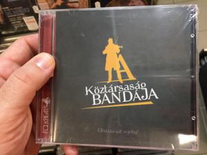 A Köztársaság Bandája – Elhúzza Azt Sejeha! / FolkBeats Audio CD 2011 / FB4TR081CD