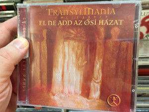 Transylmania ‎– El Ne Add Az Ősi Házat / Periferic Records Audio CD 2006 / BGCD 160