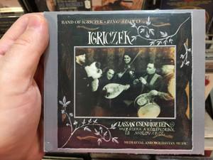 Band Of Igriczek, Ring Slowly / Igriczek / Lassan Csendíjjetek = Ring Slowly... / Muszika A Középkorból És Moldvábol = Mediaeval And Moldavian Music / Not On Label (Igriczek Self-released) Audio CD 2004 / IGRICD 001