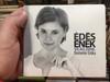 Édes Ének - Világ. Zene. / Demeter Erika / Fonó Budai Zeneház Audio CD 2013 / FA 282-2