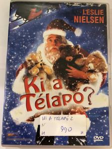 Santa Who? DVD 2000 Ki a télapó / Directed by William Dear / Starring: Leslie Nielsen, Steven Eckholdt, Robyn Lively (5998133141231)