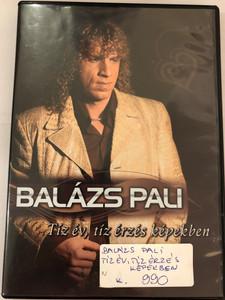 Balázs Pali - Tíz év, tíz érzés képekben DVD / Balázs Pali interjú + videóklipek / 10026 RNR / Veled leélném az életem, Szánd rám az éjszakát, Hiába sírok (5998557100265)