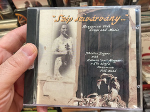 """Szép Szivárvány..."" Hungarian Folk Songs And Music / Natália Zagyva With Kálmán ""Öcsi"" Magyar* & The Életfa Hungarian Folk Band / Hungária Records ‎Audio CD 2001 / HRCD002"