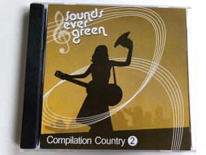 Sounds Ever Green - Compilation Country 2 / Audio CD 2007 / NICO008