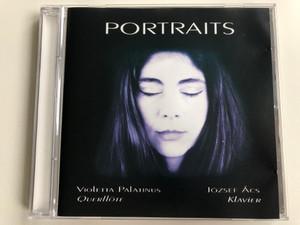 Portraits / Violetta Palatinus - quertflote, Jozsef Acs - klavier / Audio CD 2002