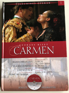 Georges Bizet - Carmen / Vienna State Opera Orchestra & Chorus / Conducted by Carlos Kleiber / With Audio CD / Világhíres Operák sorozat 1. / Hardcover / Kossuth kiadó (9789630968485)
