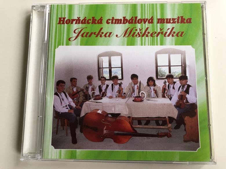 Hornacka cimbalova muzika Jarka Miškerika / Kordarna Audio CD