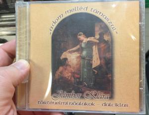 ''adom melled tamaszul'' - Jambor Klara / Tortenelmi noalakok - dalciklus / Hungaroton Records Audio CD / SC-88