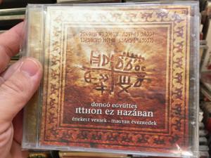 Dongó Együttes - Itthon ez Hazaban / Enekelt Versek - Magyar evezredek / Periferic Records Audio CD / 5998272706377
