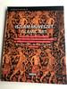 Islamic Art / Iszlám Művészet by Martin József/ A Manor House-Ban / Edmund de Unger's World / Famous Collection in the Manor House / Acropolis Artium / Mundus kiadó 2010 (9789639501102)