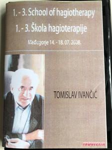 School of hagiotherapy 1-3. MP3 Audio CD 1. - 3. Škola hagioterapije / by Tomislav Ivančić / Međugorje 14.-18.07.2008 / Teovizija / 2x mp3 Discs (Hagioterapija2CD)