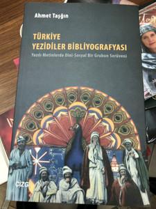 Türkiye Yezidiler Bibliyografyasi by Ahmet Taşğin / The Yazidi people in Turkey / Yazili Metinlerde Dini-Sosyal Bir Grubun Serüveni / Cizgi Kitabevi 2014 / Paperback (9786055022792)