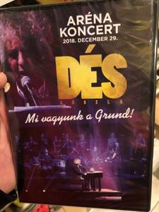 Dés László - Mi vagyunk a Grund! DVD Aréna Koncert 2018. December 29. / Papp László Sportaréna / Live Concert Recording (5999524964736)