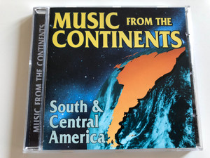 Music From The Continents - South & Central America / Galaxy Music Ltd. Audio CD 1998 / 3887912