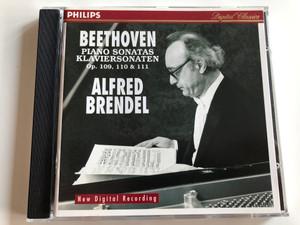 Beethoven Piano Sonatas Op. 109, 110 & 111 - Alfred Brendel / Philips Classics Audio CD 1996 / 446 701-2