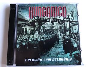 Hungarica – Felvidék Nem Szlovákia / Hadak Útja Kiadó 2x Audio CD 2010 / HUKCD 014