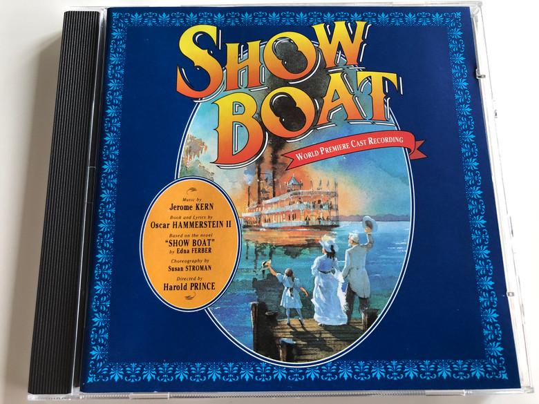 Show Boat / Jerome Kern, Oscar Hammerstein II, Edna Ferber, Susan Stroman, Harold Prince / Quality Music Audio CD 1994 / RSPD 257