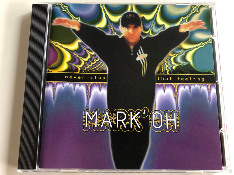Mark' Oh ‎– Never Stop That Feeling / Peace Records Audio CD 1995 / 527 127-2