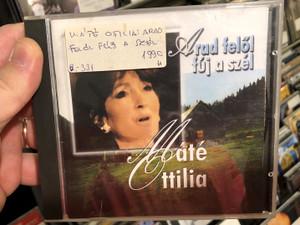 Arad Felől Fúj A Szél - Máté Ottilia / Ottilia Bt. Audio CD Stereo