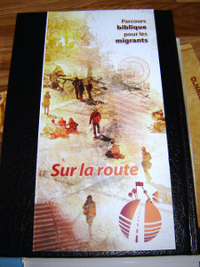 French version: A Journey through the Bible for Migrants / On the road