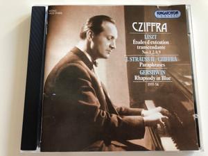 Cziffra / Liszt: Etudes d'execution transcendante Nos. 1, 2, 8, 9 / J. Strauss II - Cziffra: Paraphrases / Gershwin: Rhapsody in Blue, 1955 - 56 / Hungaroton Classic Audio CD 1994 Mono / HCD 31569