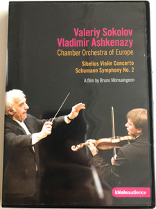 Sibelius Violin Concerto - Schumann Symphony No. 2 DVD 2009 Valeriy Sokolov, Vladimir Ashkenazy / Chamber Orchestra of Europe / A film by Bruno Monsaingeon / idéale audience (880242787484)