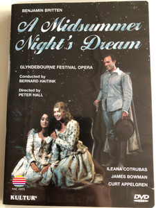 A Midsummer Night's Dream DVD 1981 / Glyndenbourne Festival Opera / Benjamin Britten / Conducted by Bernard Haitink / Directed by Peter Hall / Ileana Cotrubas, JAmes Bowman, Curt Appelgren (032031141193)